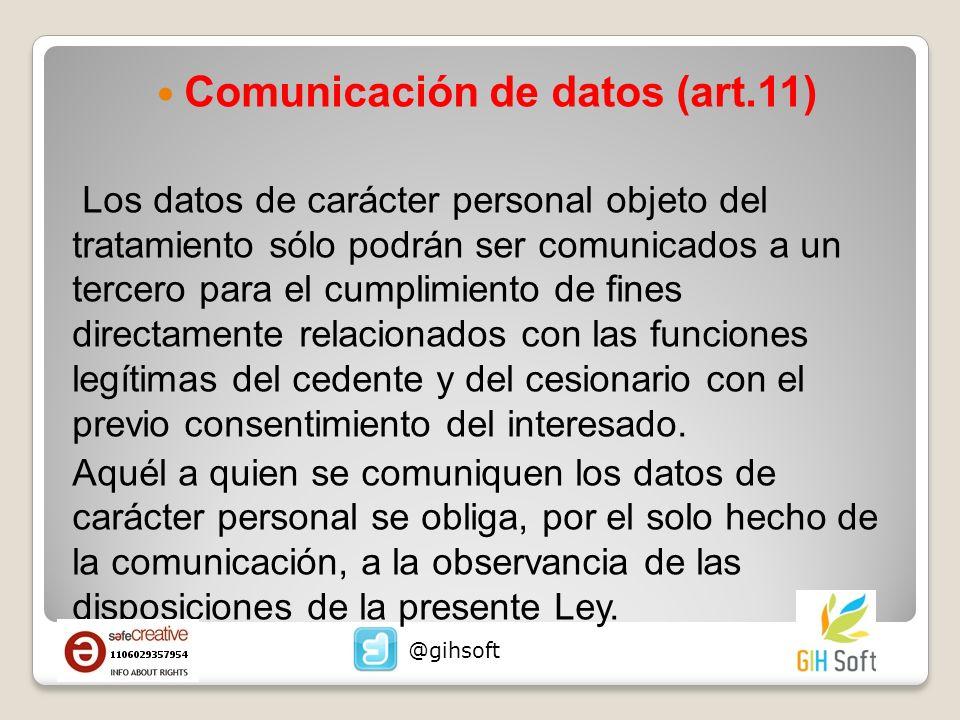 Comunicación de datos (art.11)