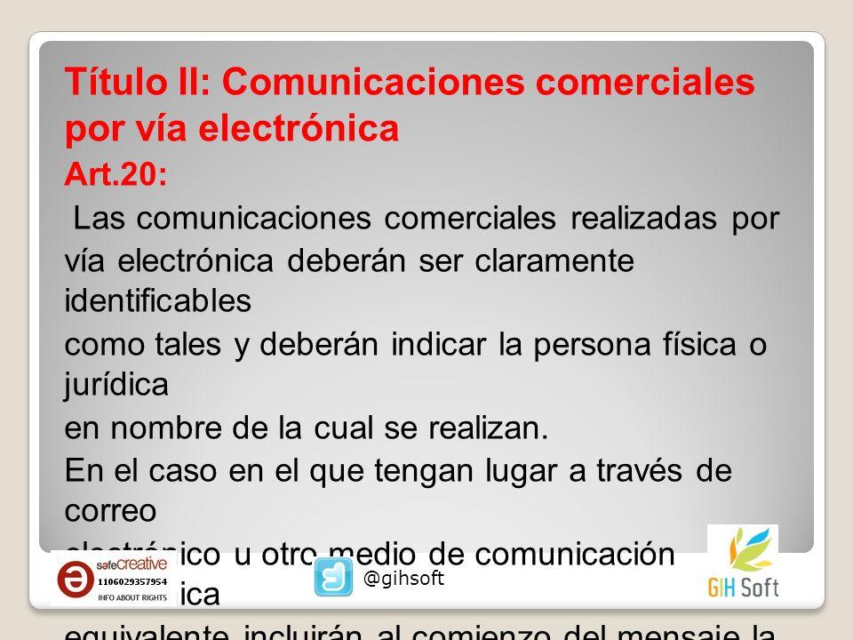 Título II: Comunicaciones comerciales por vía electrónica