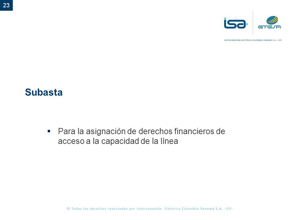 Subasta Para la asignación de derechos financieros de acceso a la capacidad de la línea