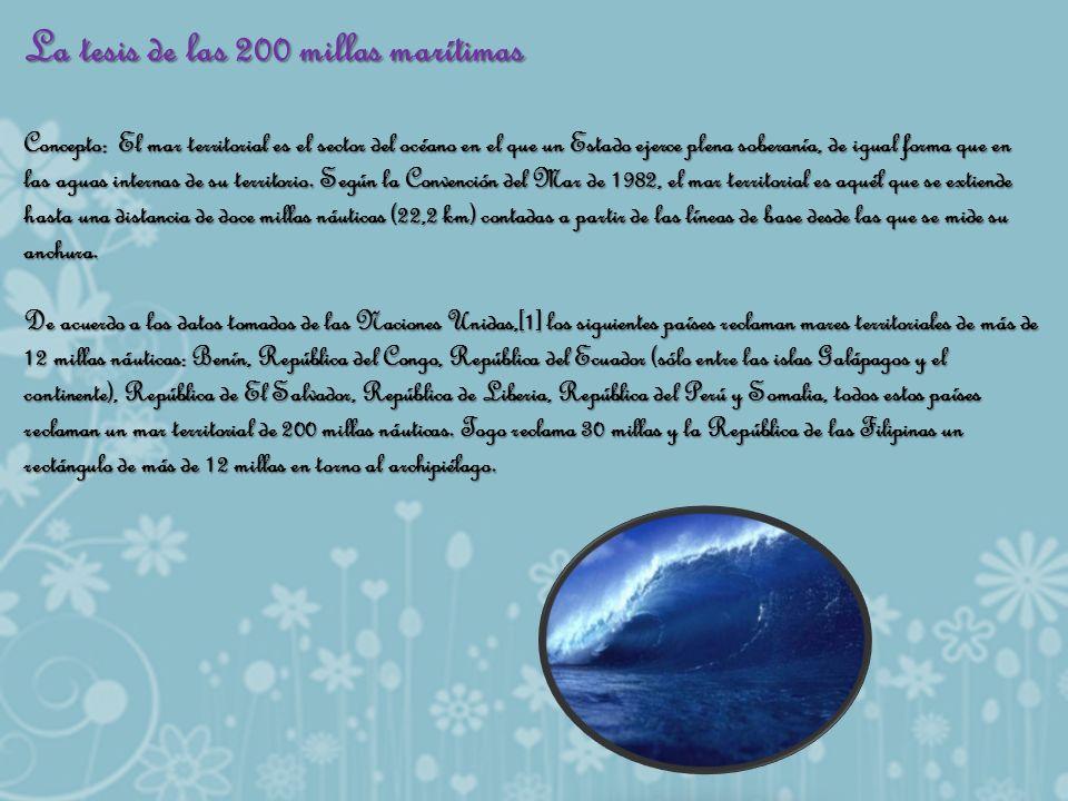 La tesis de las 200 millas marítimas