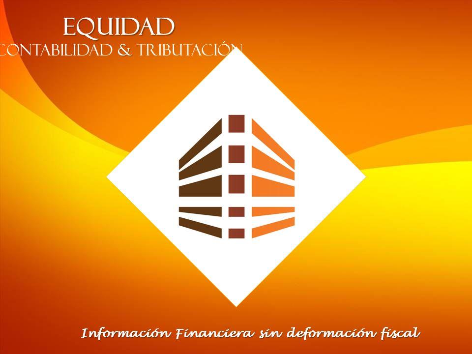 Información Financiera sin deformación fiscal