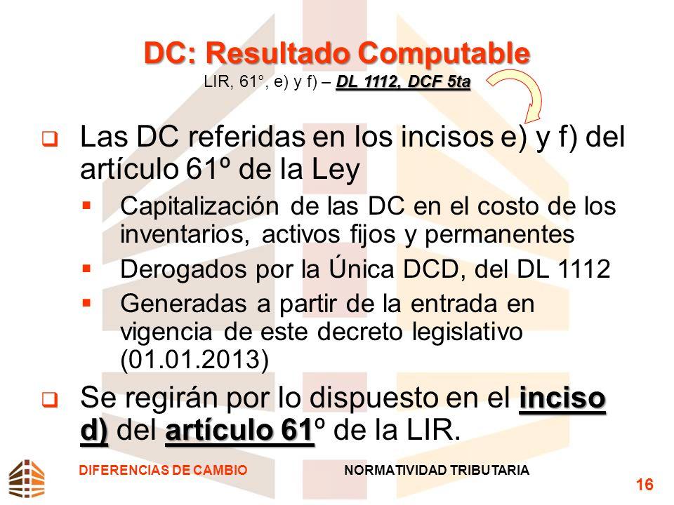 DC: Resultado Computable LIR, 61°, e) y f) – DL 1112, DCF 5ta