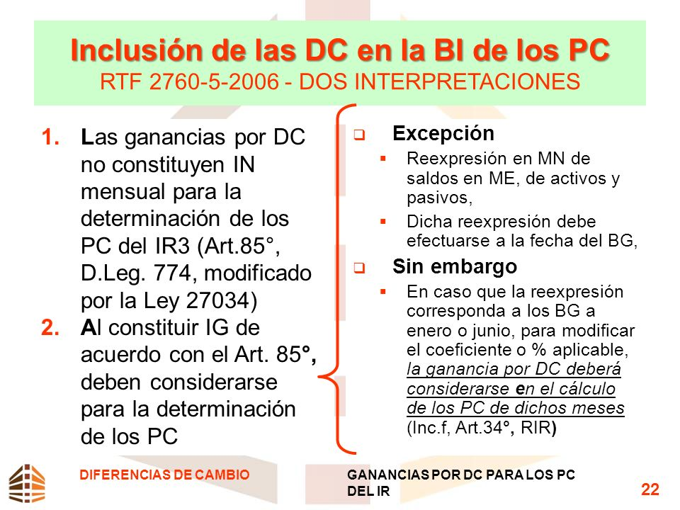 Inclusión de las DC en la BI de los PC RTF 2760-5-2006 - DOS INTERPRETACIONES