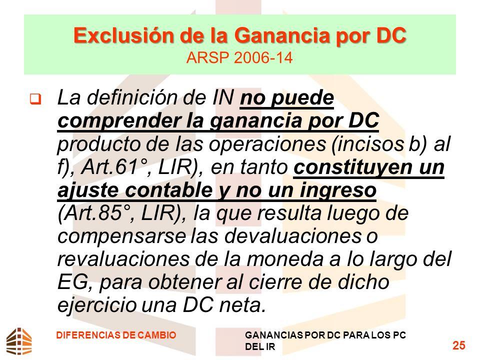 Exclusión de la Ganancia por DC ARSP 2006-14