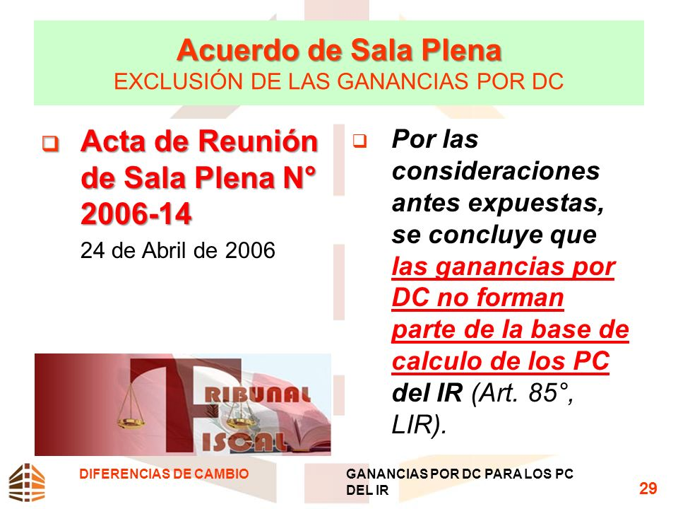 Acuerdo de Sala Plena EXCLUSIÓN DE LAS GANANCIAS POR DC