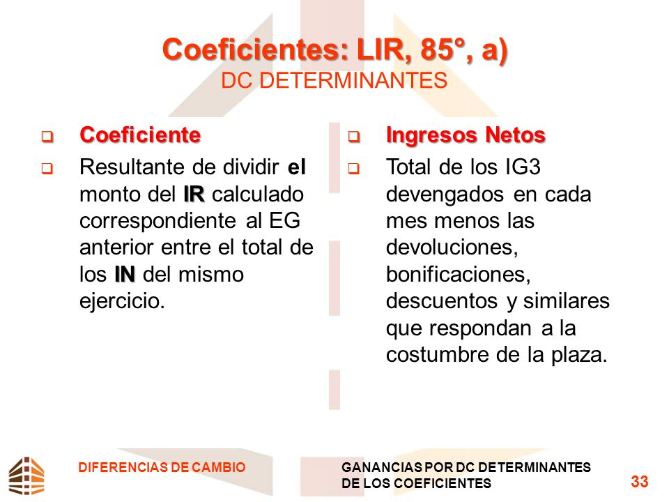 Coeficientes: LIR, 85°, a) DC DETERMINANTES