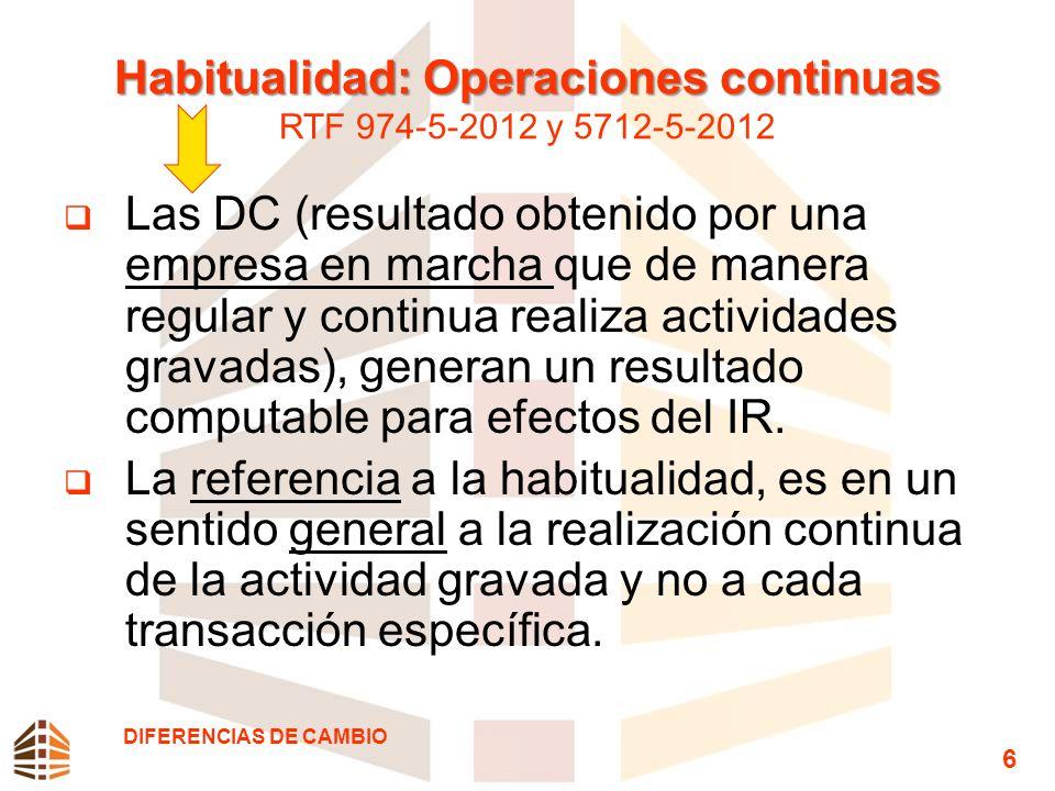 Habitualidad: Operaciones continuas RTF 974-5-2012 y 5712-5-2012
