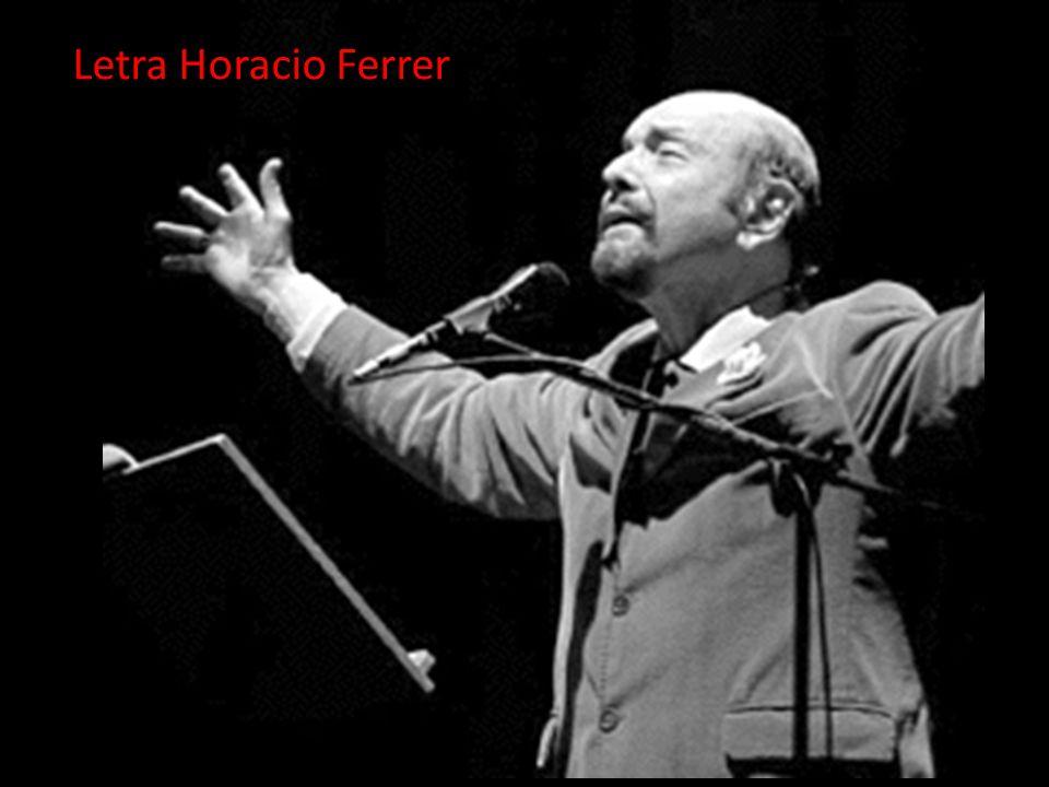 Letra Horacio Ferrer