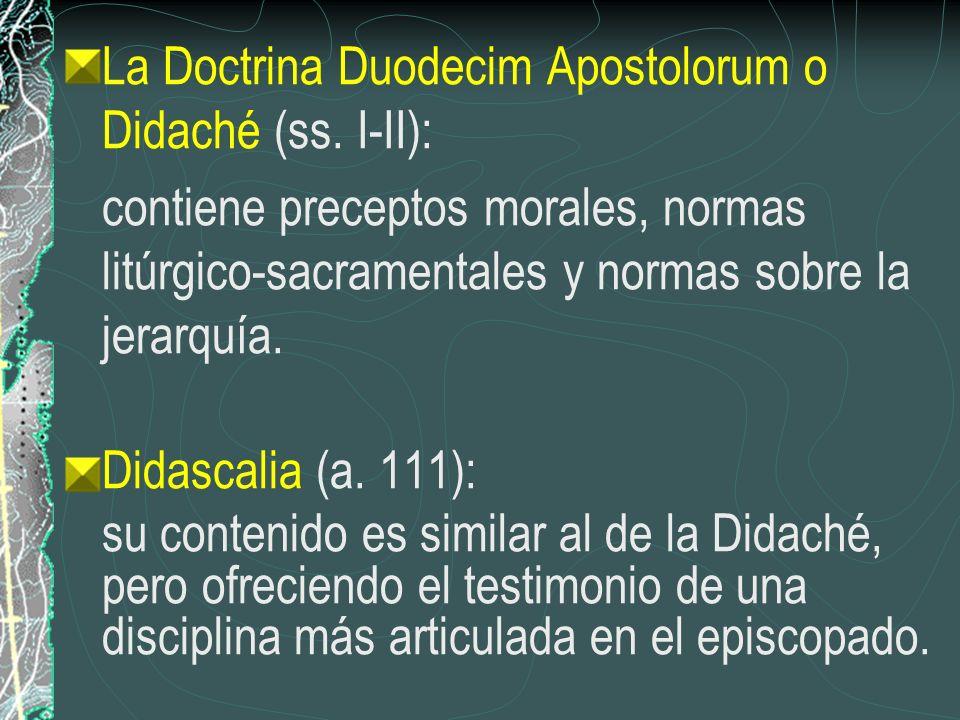 La Doctrina Duodecim Apostolorum o Didaché (ss. I-II):
