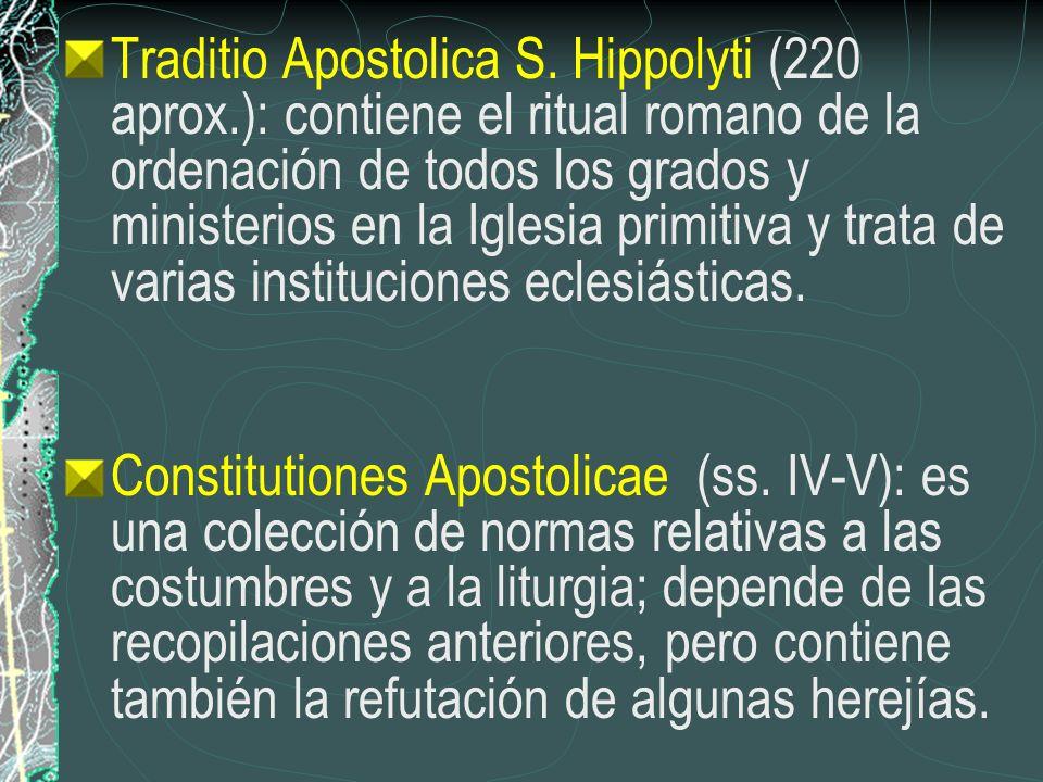 Traditio Apostolica S. Hippolyti (220 aprox