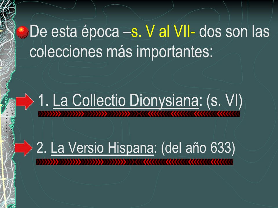 De esta época –s. V al VII- dos son las colecciones más importantes: