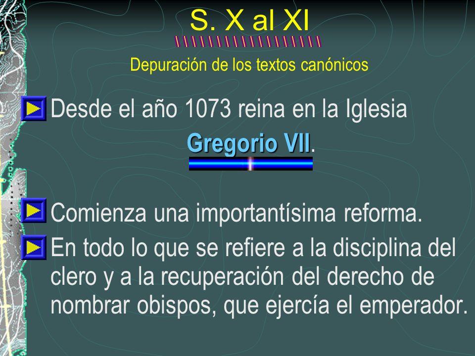 S. X al XI Depuración de los textos canónicos