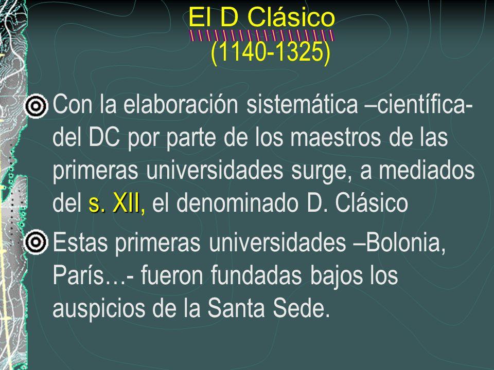 El D Clásico (1140-1325)