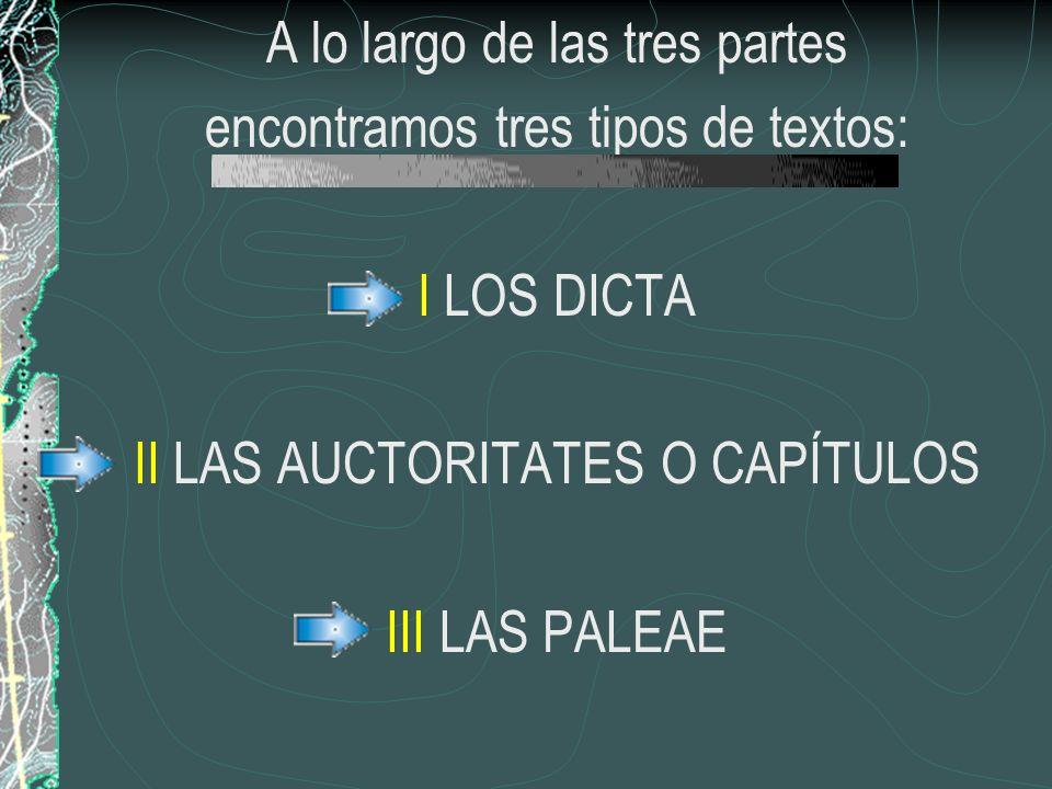 A lo largo de las tres partes encontramos tres tipos de textos: