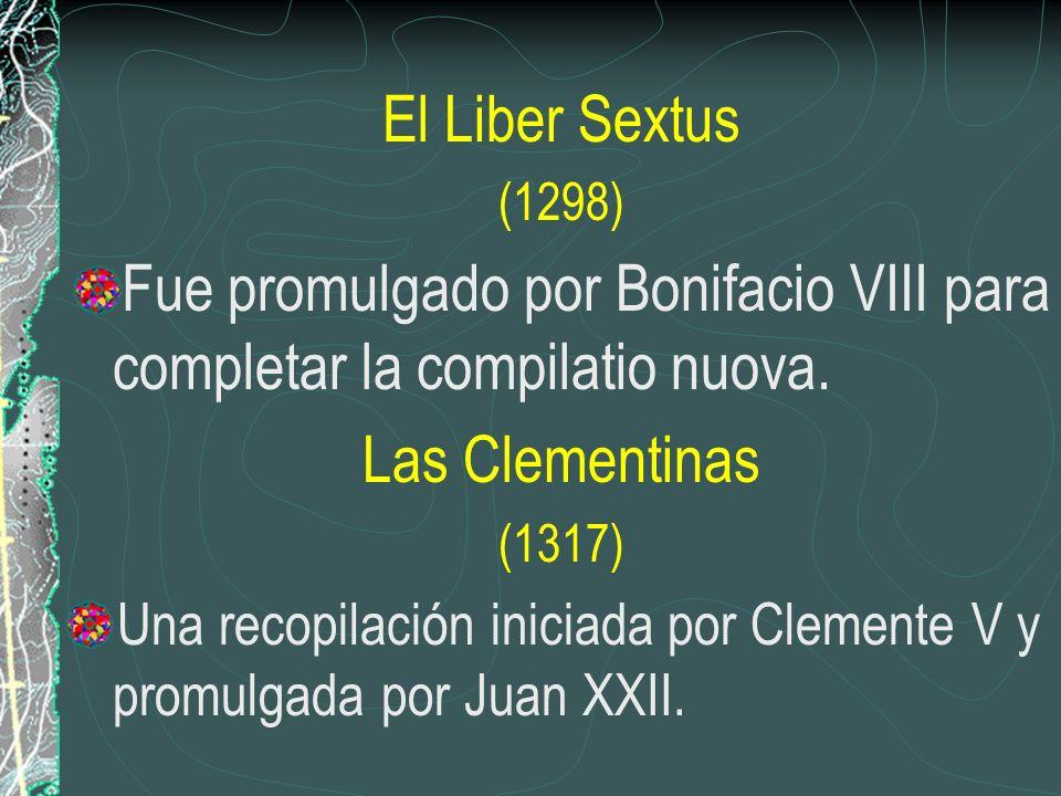 Fue promulgado por Bonifacio VIII para completar la compilatio nuova.