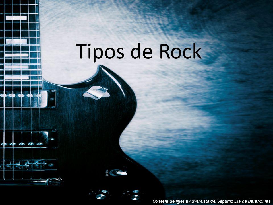 Tipos de Rock Cortesía de Iglesia Adventista del Séptimo Día de Barandillas