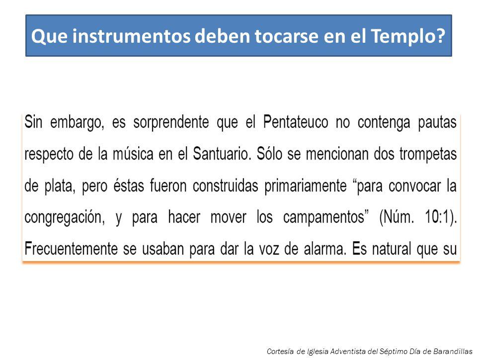 Que instrumentos deben tocarse en el Templo