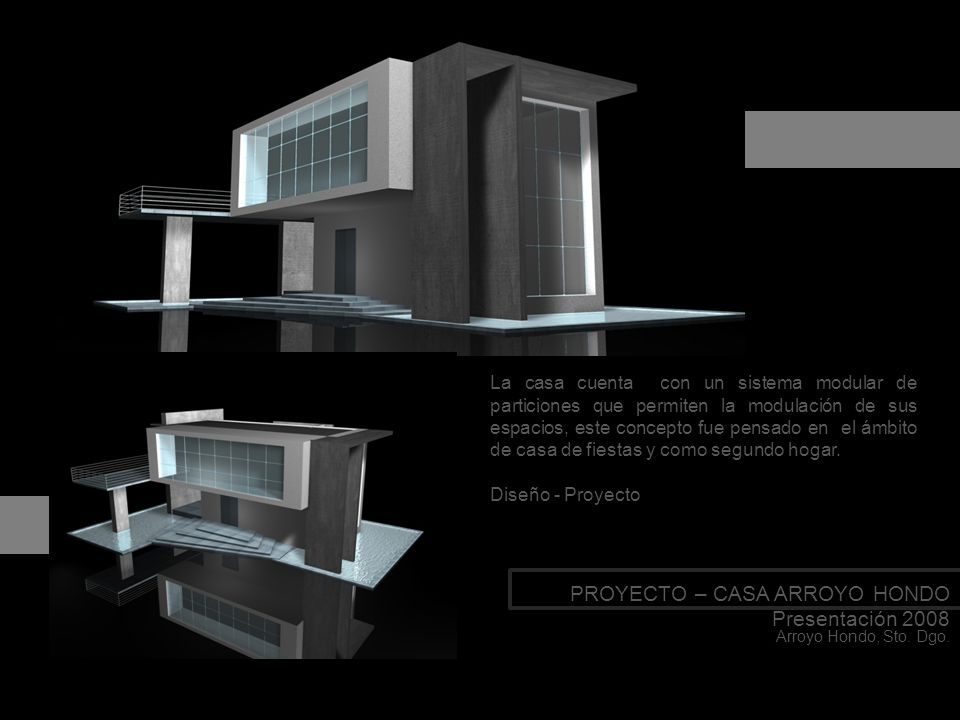 PROYECTO – CASA ARROYO HONDO Presentación 2008