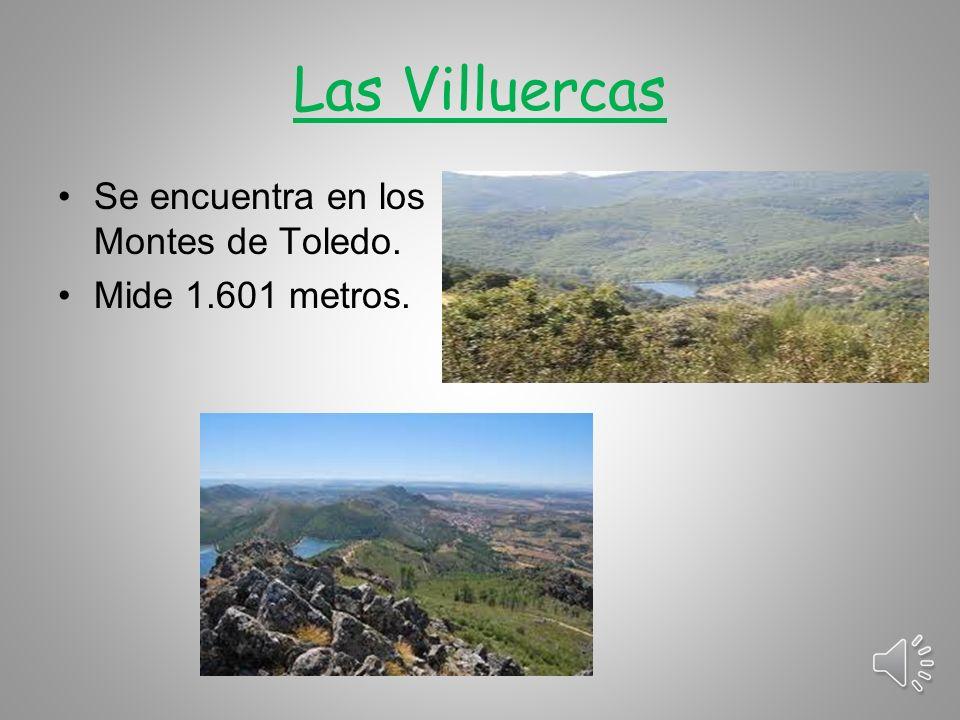 Las Villuercas Se encuentra en los Montes de Toledo.