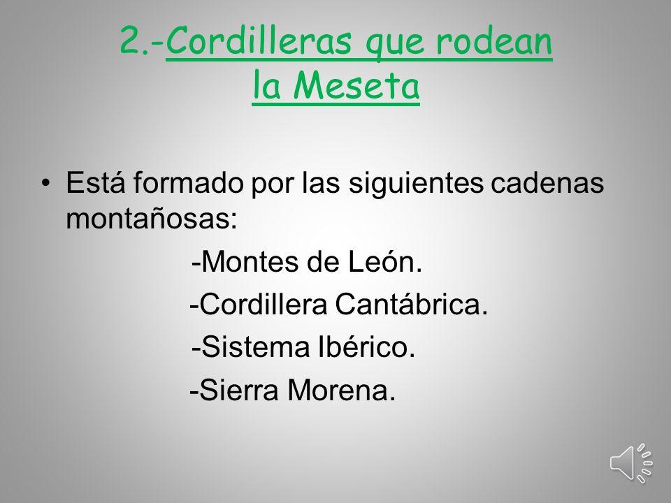 2.-Cordilleras que rodean la Meseta