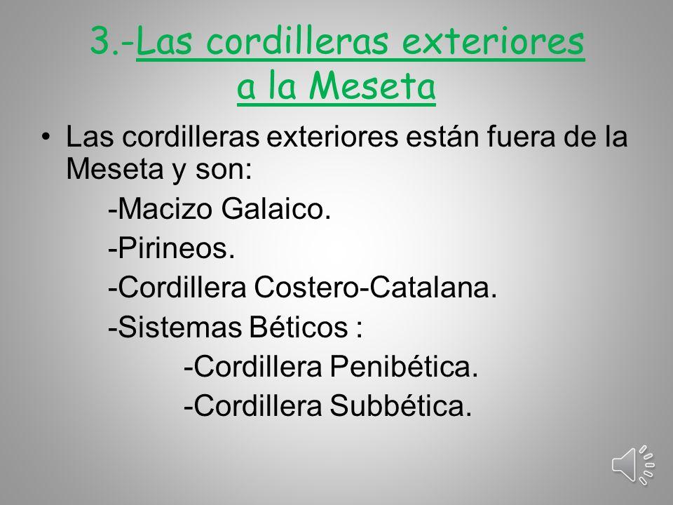 3.-Las cordilleras exteriores a la Meseta