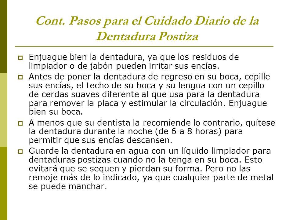 Cont. Pasos para el Cuidado Diario de la Dentadura Postiza