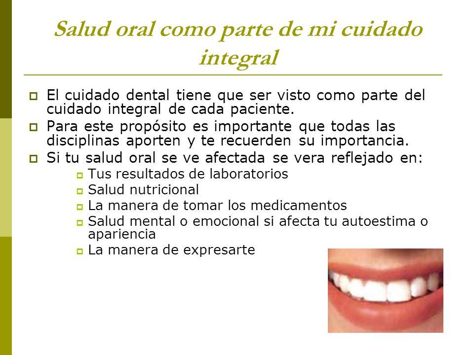 Salud oral como parte de mi cuidado integral