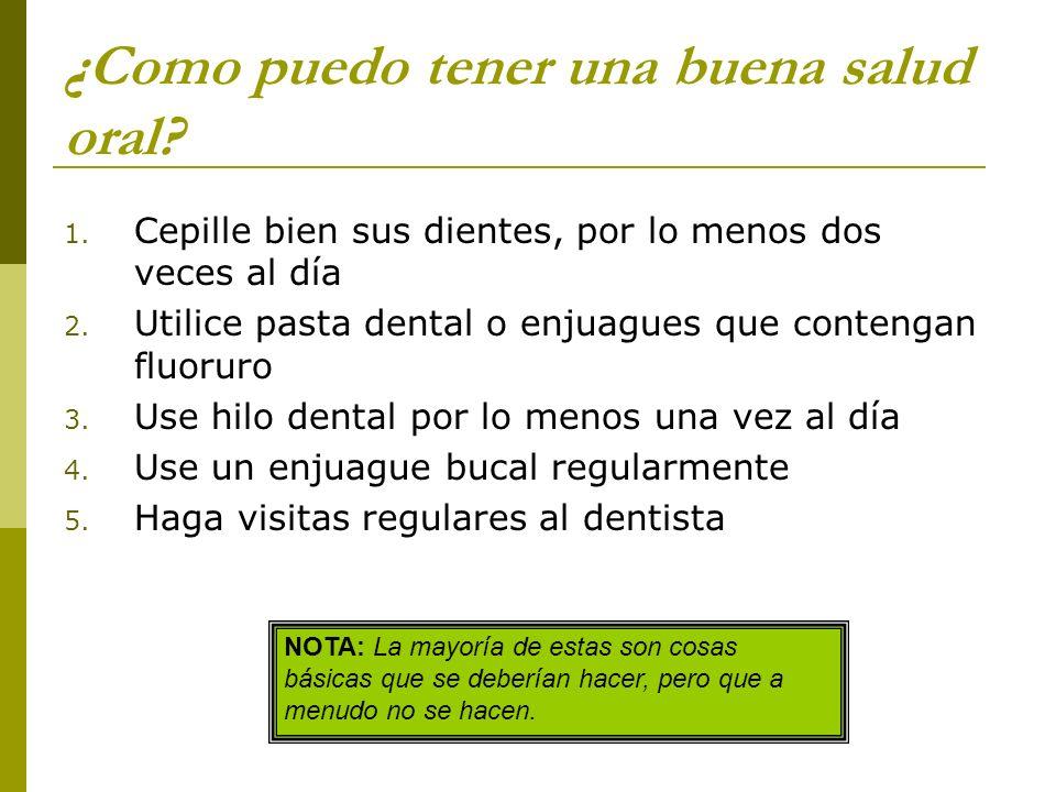 ¿Como puedo tener una buena salud oral