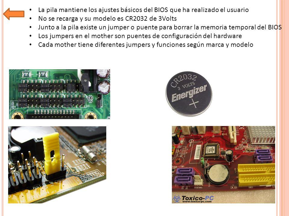 La pila mantiene los ajustes básicos del BIOS que ha realizado el usuario