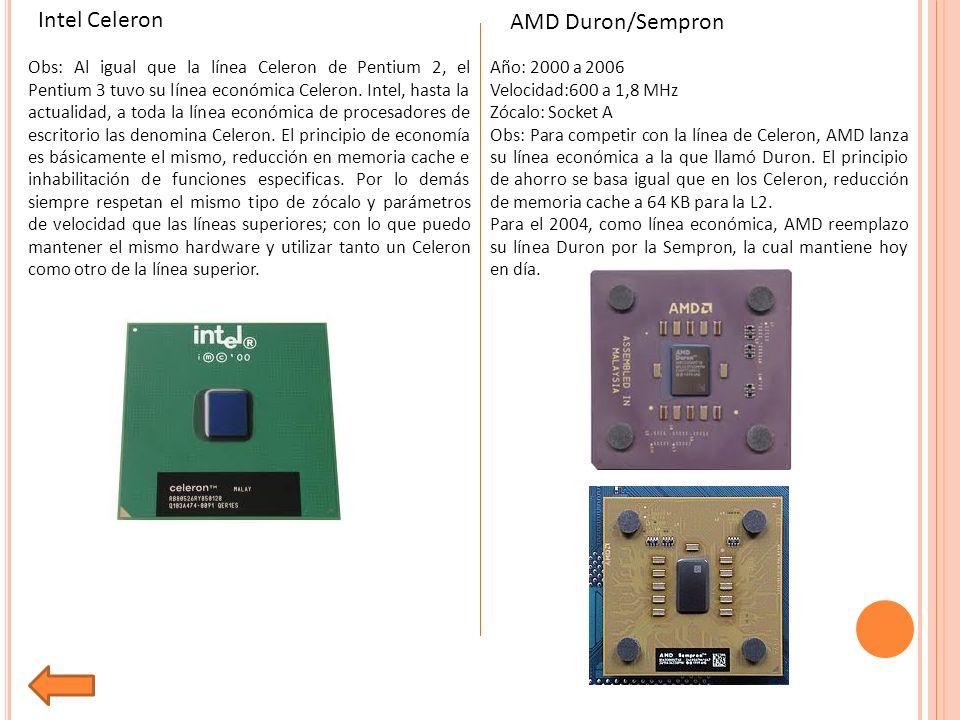 Intel Celeron AMD Duron/Sempron