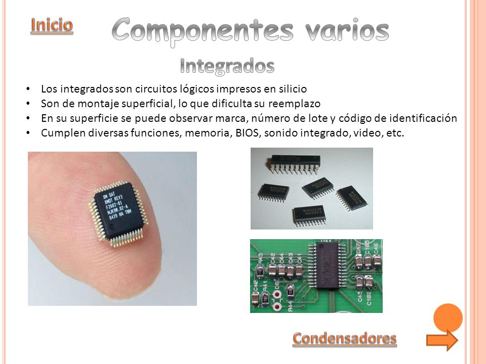 Componentes varios Integrados Inicio Condensadores