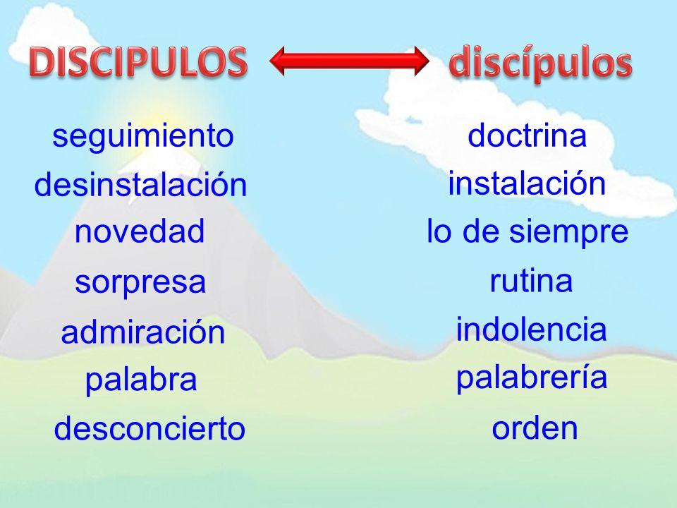 DISCIPULOS discípulos