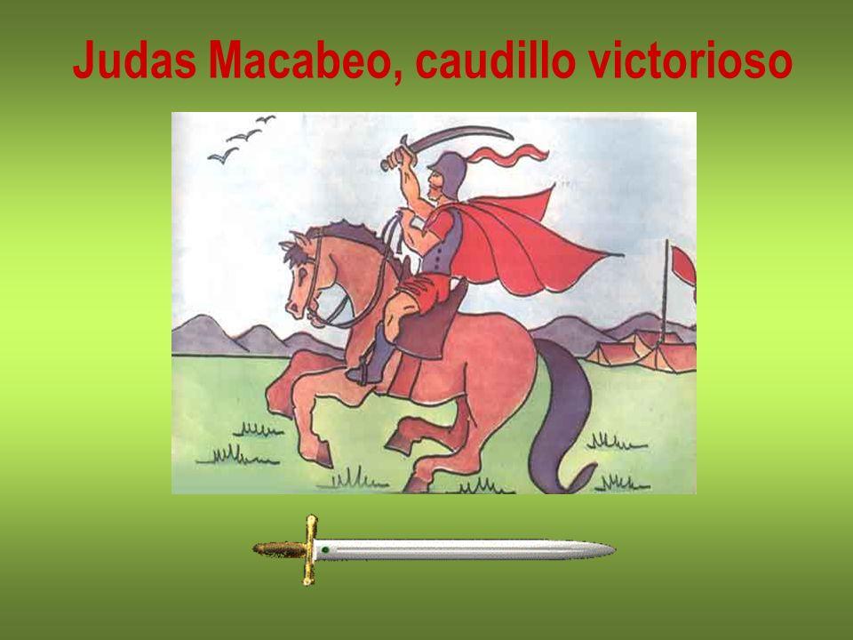 Judas Macabeo, caudillo victorioso