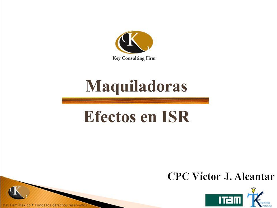 Maquiladoras Efectos en ISR