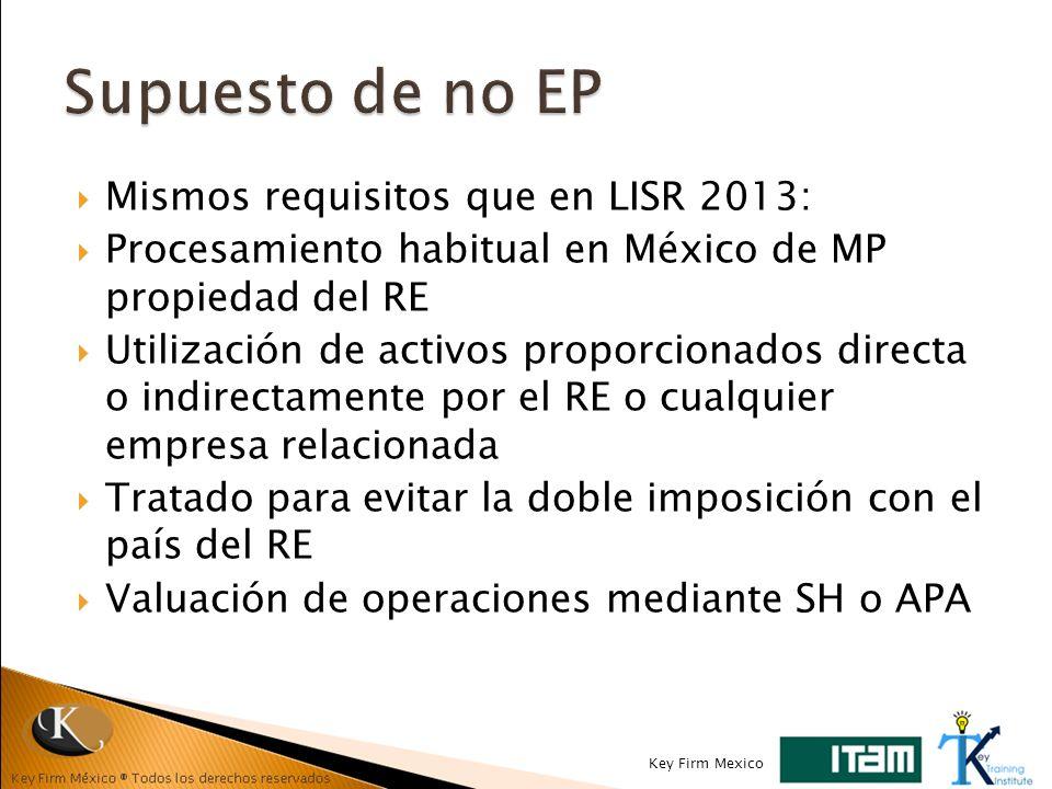 Supuesto de no EP Mismos requisitos que en LISR 2013: