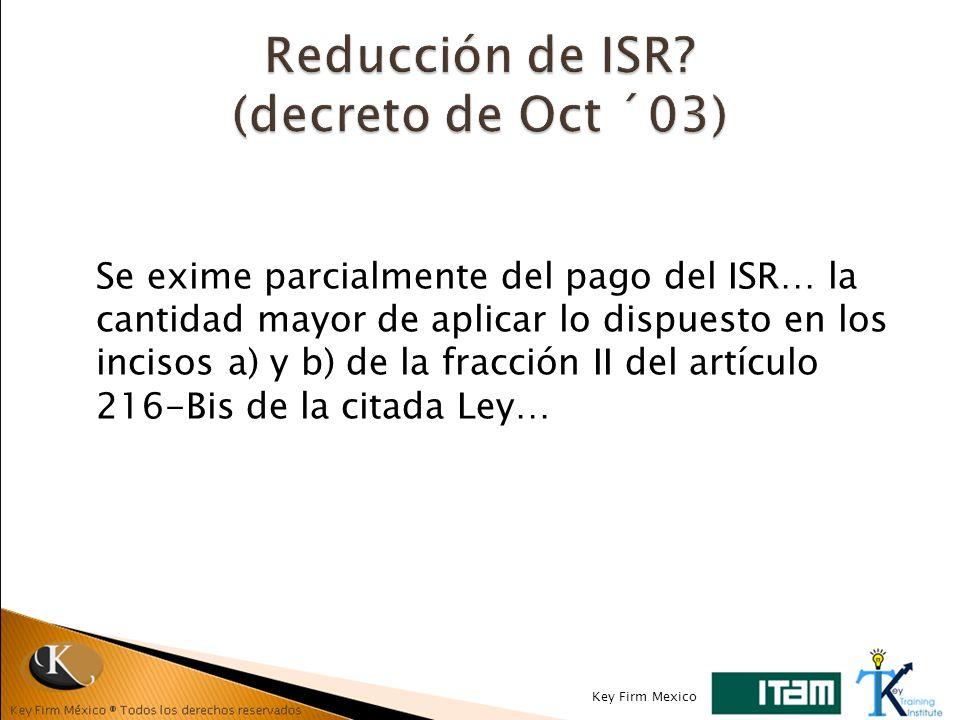 Reducción de ISR (decreto de Oct ´03)