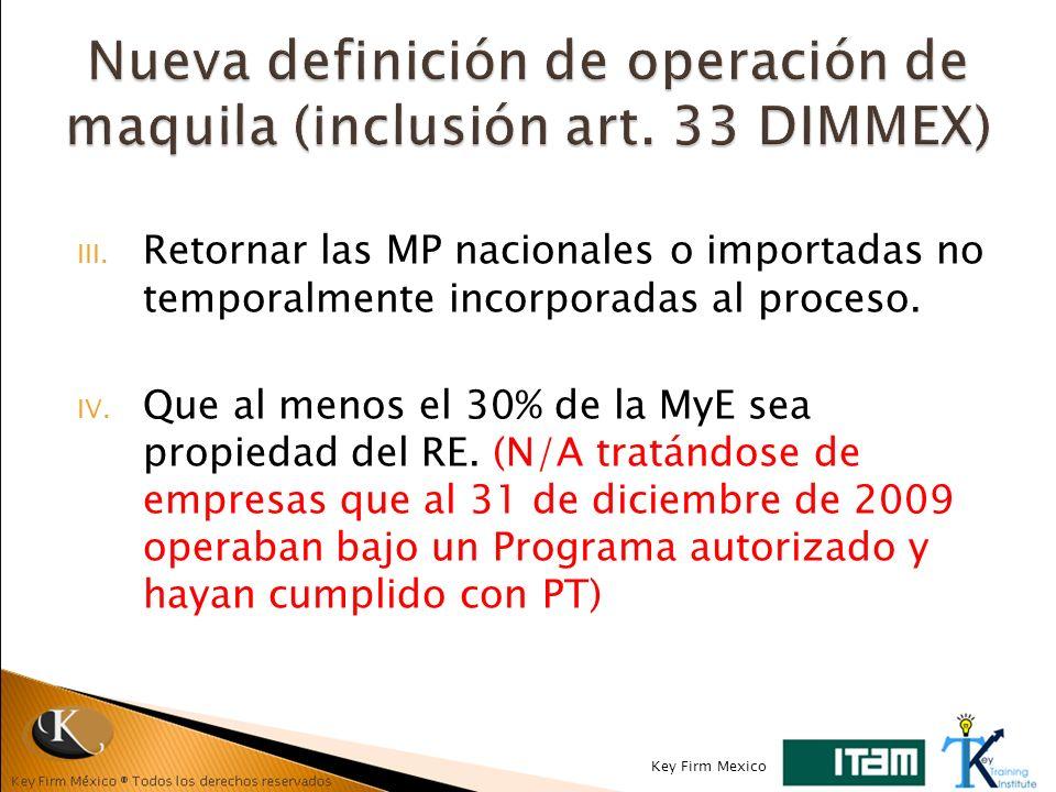 Nueva definición de operación de maquila (inclusión art. 33 DIMMEX)