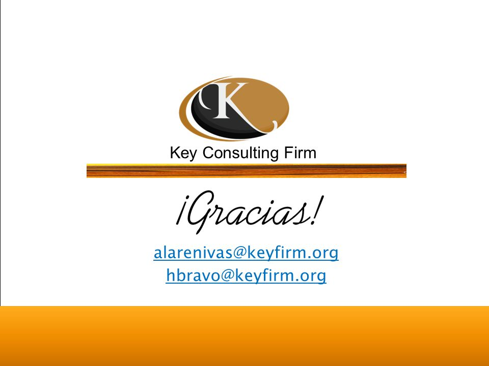 Key Consulting Firm alarenivas@keyfirm.org hbravo@keyfirm.org