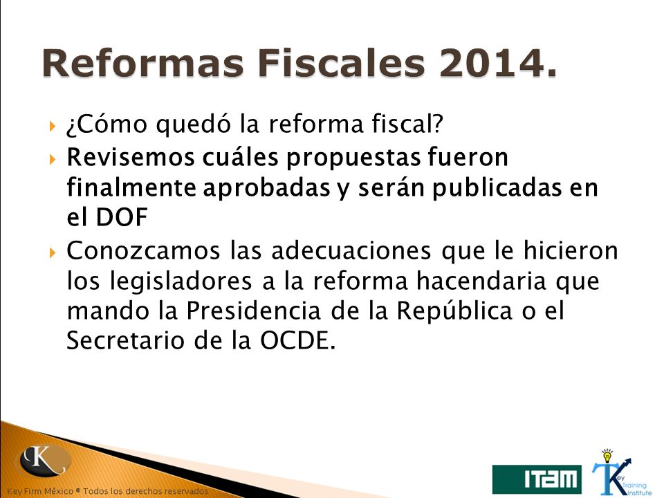 Reformas Fiscales 2014. ¿Cómo quedó la reforma fiscal