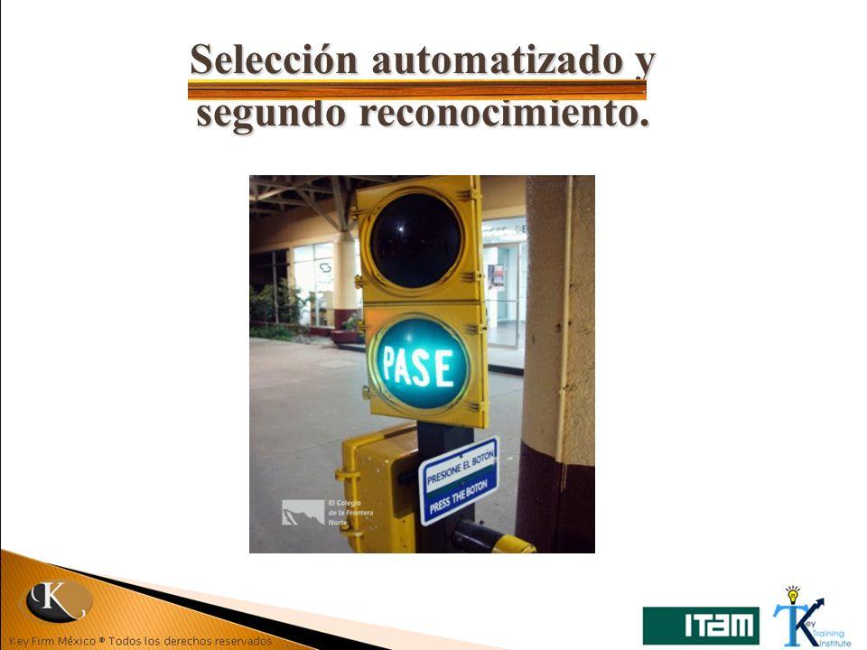 Selección automatizado y segundo reconocimiento.