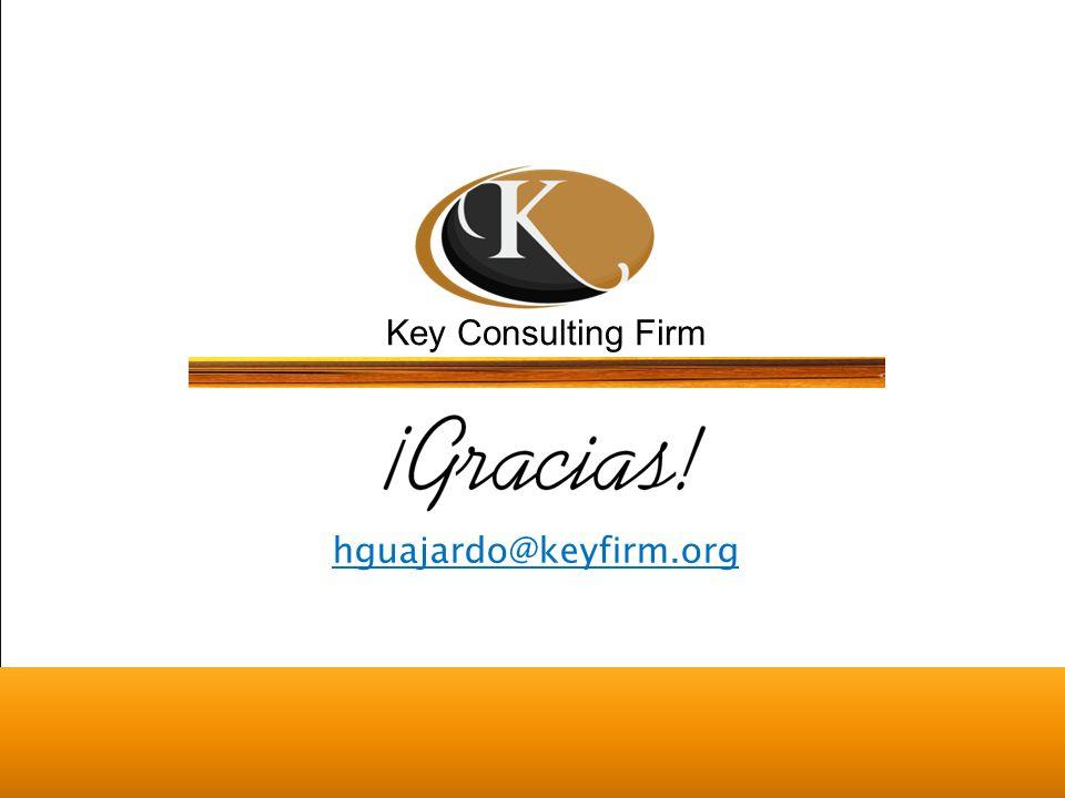 Key Consulting Firm hguajardo@keyfirm.org
