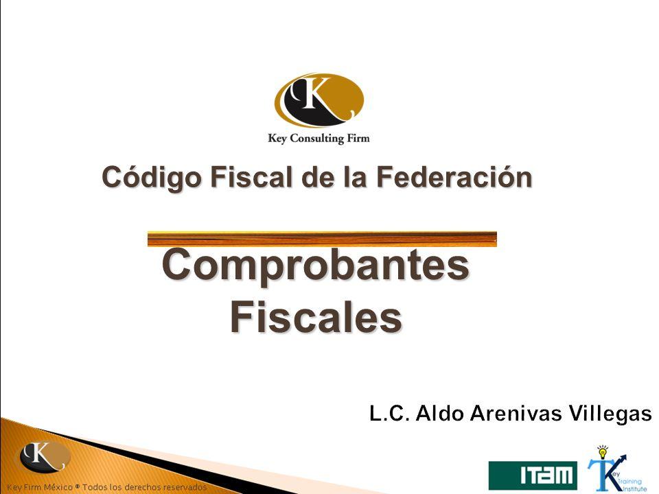 Código Fiscal de la Federación Comprobantes Fiscales