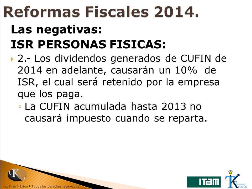 Reformas Fiscales 2014. Las negativas: ISR PERSONAS FISICAS: