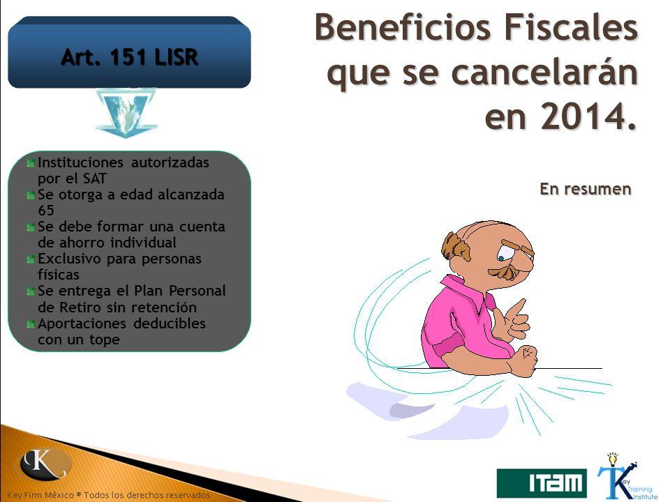 Beneficios Fiscales que se cancelarán en 2014.