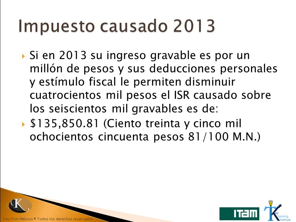 Impuesto causado 2013