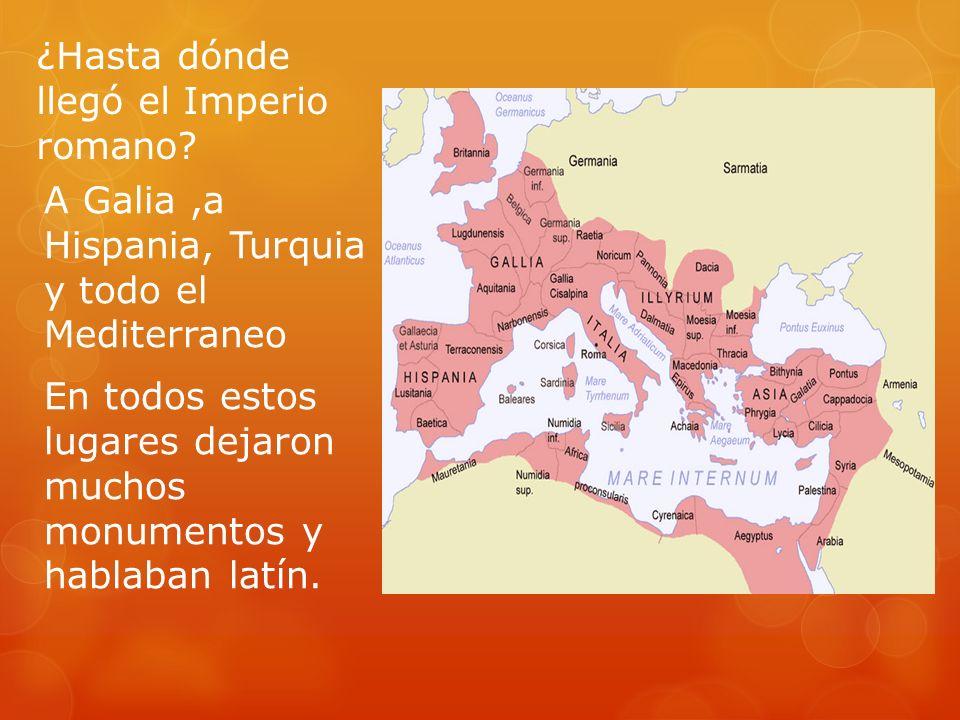 ¿Hasta dónde llegó el Imperio romano