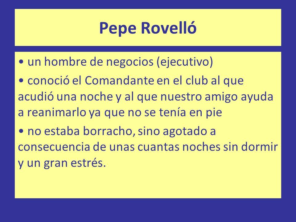 Pepe Rovelló un hombre de negocios (ejecutivo)