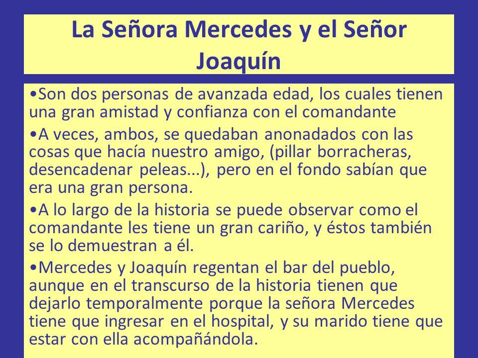 La Señora Mercedes y el Señor Joaquín