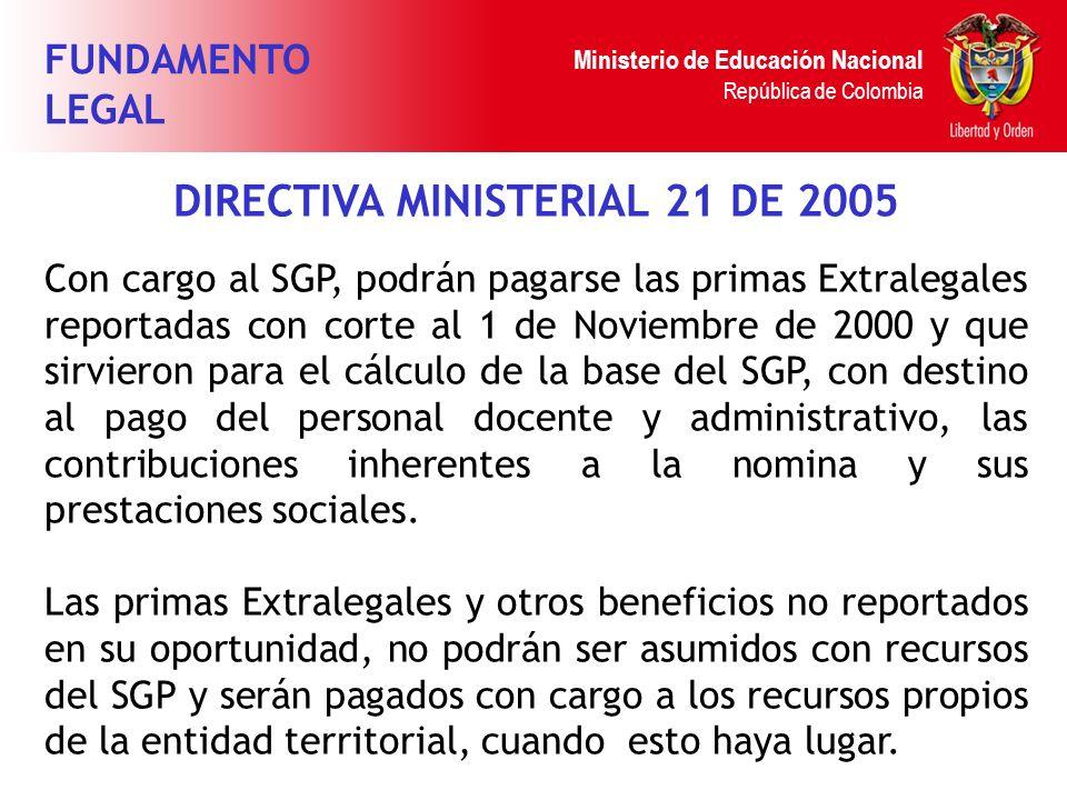DIRECTIVA MINISTERIAL 21 DE 2005