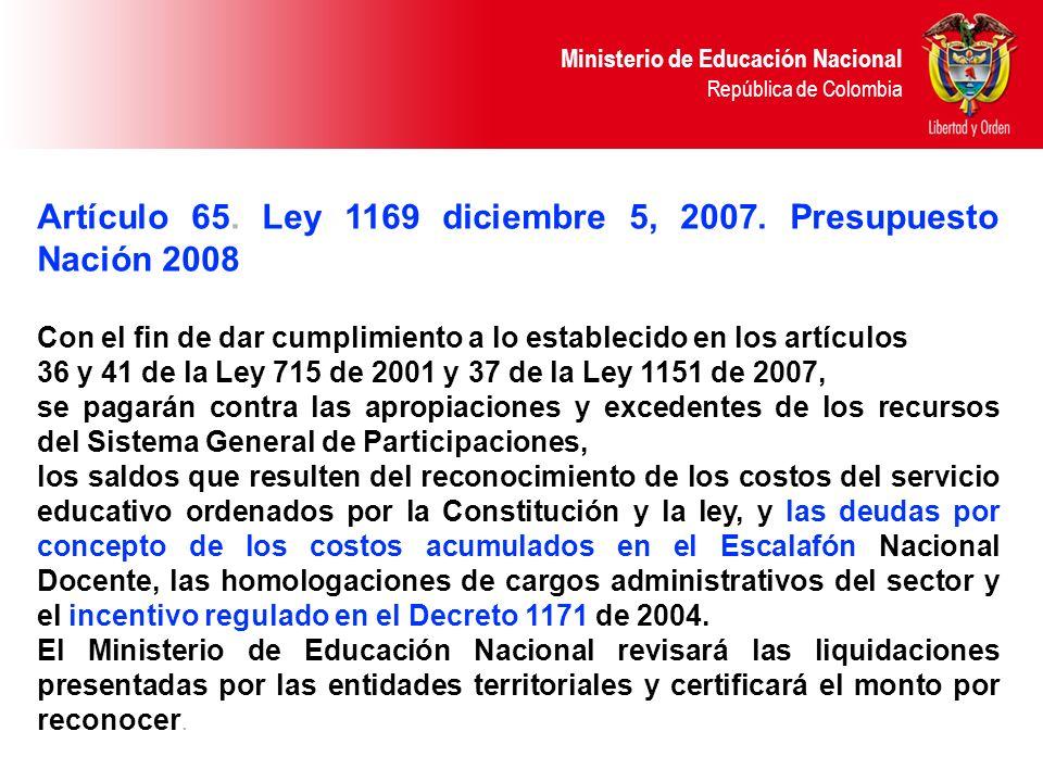 Artículo 65. Ley 1169 diciembre 5, 2007. Presupuesto Nación 2008